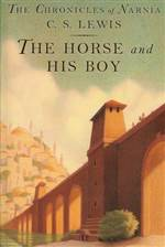 the horse and his boy (the chronicles of narnia #5)