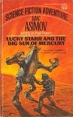 lucky starr and the big sun of mercury (lucky starr #4)